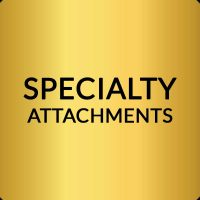 Specialty Attachments